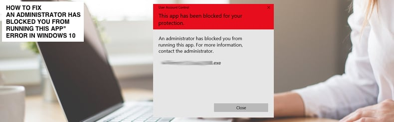 An administrator has blocked you from running this app
