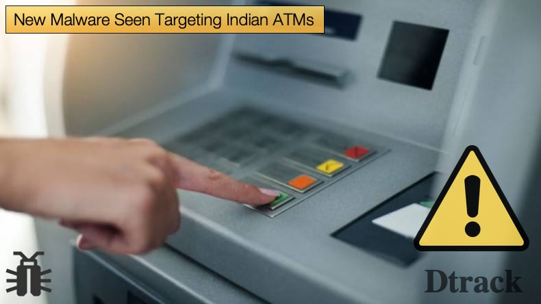 dtrack malware targeting indian atms