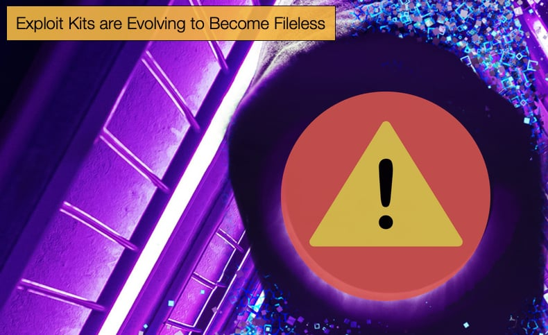 exploit kits evolve to become fileless