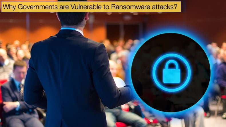 governments vulnerable to ransomware attacks