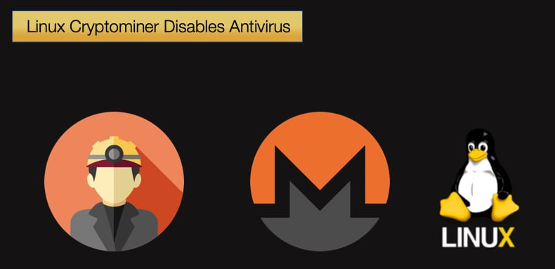 linux cryptominer disables antivirus