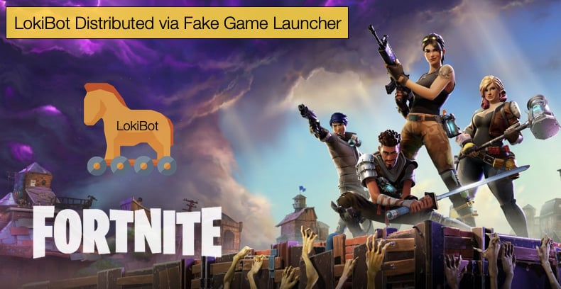 lokibot trojan distributed through fortnite launcher