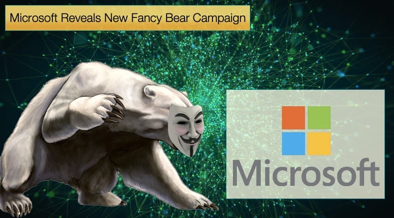 microsoft revieals new fancy bear campaign