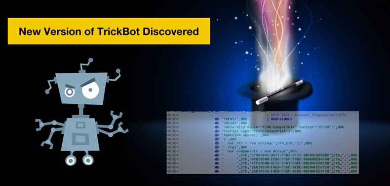 new version of trickbot trojan discovered