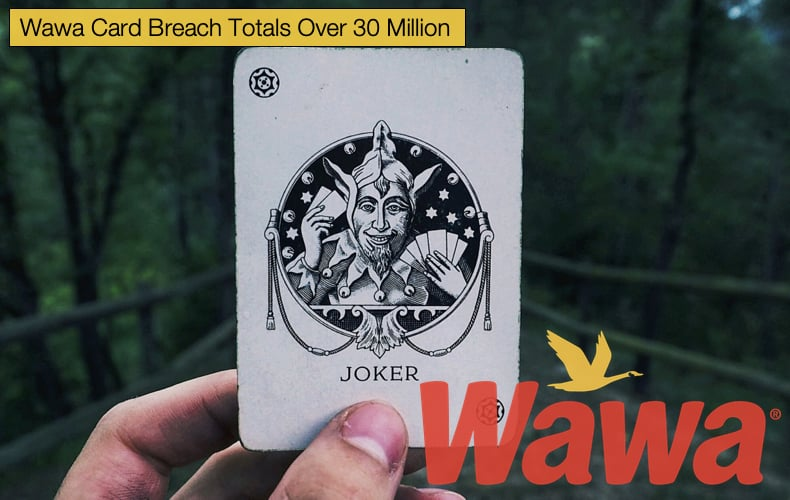 wawa card breach totals over 30 million
