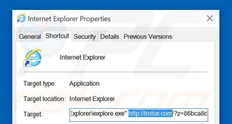 Removing trotux.com from Internet Explorer shortcut target step 2