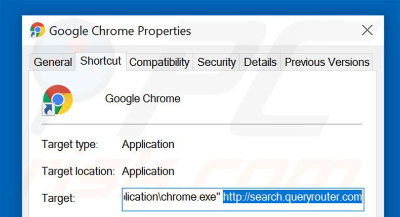 Removing search.queryrouter.com from Google Chrome shortcut target step 2