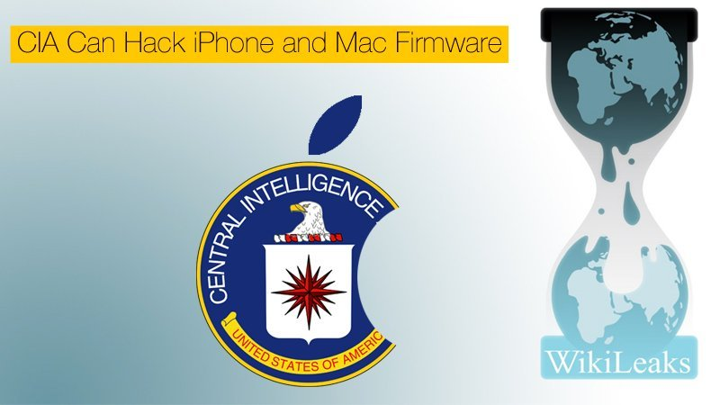 cia can hack iphone and mac firmware