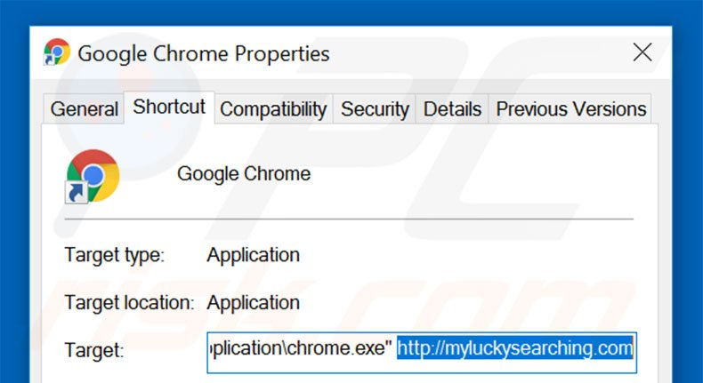 Removing myluckysearching.com from Google Chrome shortcut target step 2