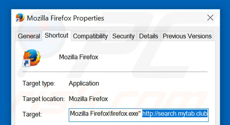 Removing search.mytab.club from Mozilla Firefox shortcut target step 2