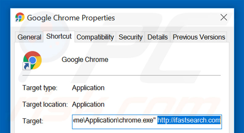 Removing ifastsearch.com from Google Chrome shortcut target step 2