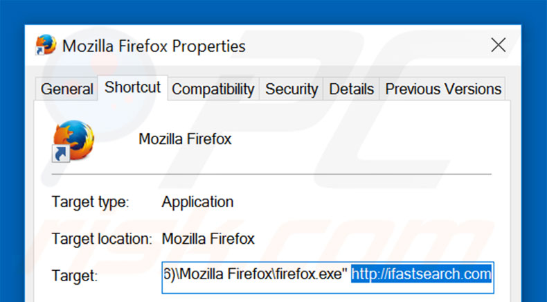 Removing ifastsearch.com from Mozilla Firefox shortcut target step 2