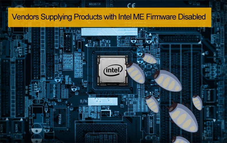 vendors disable Intel  ME firmware