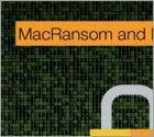 MacRansom and MacSpy Emerge to Scare Mac Users