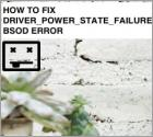 How To Fix DRIVER_POWER_STATE_FAILURE Error?