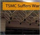 TSMC Suffers WannaCry Attack