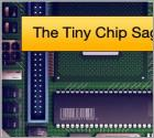 The Tiny Chip Saga